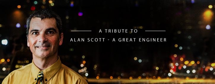 A tribute to Alan Scott – A Great Engineer